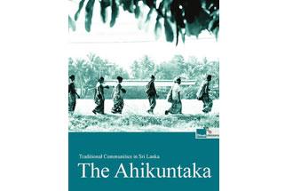 Traditional Communities of Sri Lanka – The Ahikuntaka